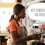 Best Espresso Machines for Coffee Shops